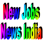 New Jobs News India