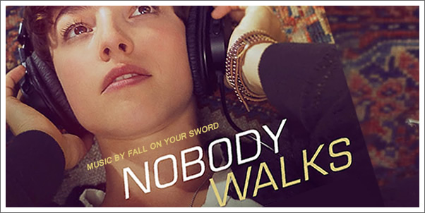 Nobody Walks (Soundtrack) by Fall on Your Sword - Review