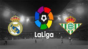 موعد مباراة ريال مدريد وريال بيتيس في الدوي الإسباني والقنوات الناقلة