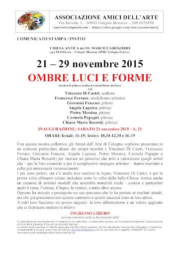 OMBRE LUCI E FORME - Associazione Amici dell\'Arte Cologno Monzese