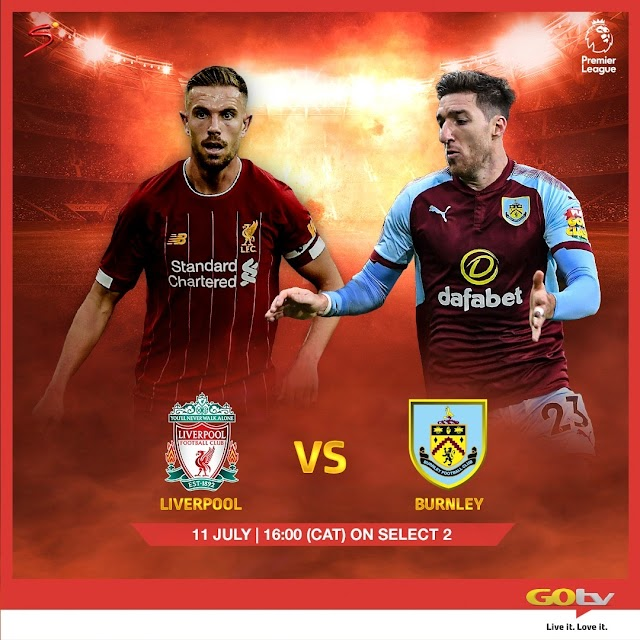 Liverpool vs Burnley, LaLiga, Serie A To Air Live This Weekend On GOtv ~Omonaijablog