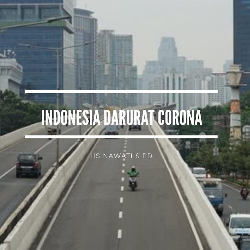Indonesia Darurat Virus Corona, Kita Butuh Pemimpin yang Serius!