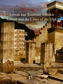 Admah kue Rauninet Alinekir - Admah and the Cities of the Disk Cover