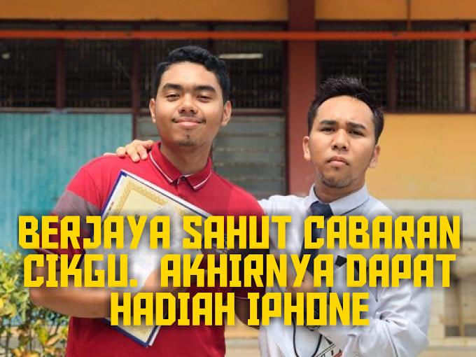 BERJAYA SAHUT CABARAN GURU. AKHIRNYA DAPAT HADIAH IPHONE 7+