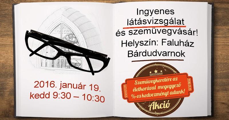 Ingyenes látásvizsgálat és akciós szemüvegvásár 2016 Bárdudvarnokon
