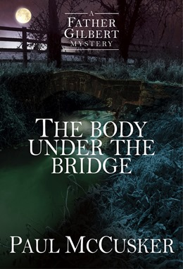 The Body Under the Bridge