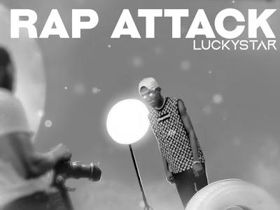 Music : Lucky Star - Rap Attack