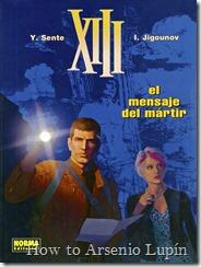Actualización 27/11/2018: Se agregan los números del 21 al 23 de la serie XIII de Jean Van Hamme  gracias a Melenudo de La Mansion del CRG.