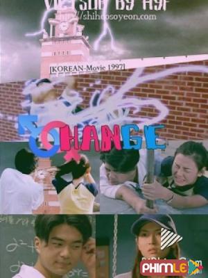 Phim Tuổi Dậy Thì - Change (1997)