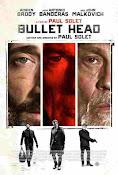 Bullet Head (2017) ()