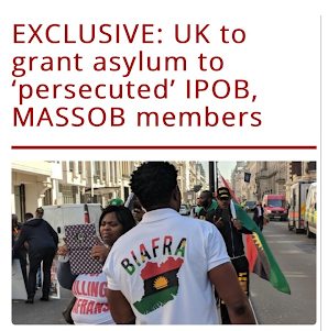 The Federal Govt of Nigeria has Kick Against Asylum by UK Govt to Biafra Agitators as Disrespectful and  Sabotaging Terrorism Fight