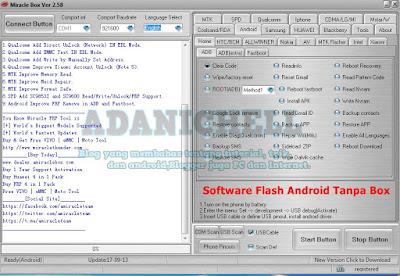 Pada siang kali ini aku akan share satu buah Software Flash Android Tanpa Box