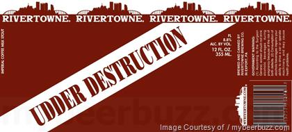 Rivertowne Udder Destruction
