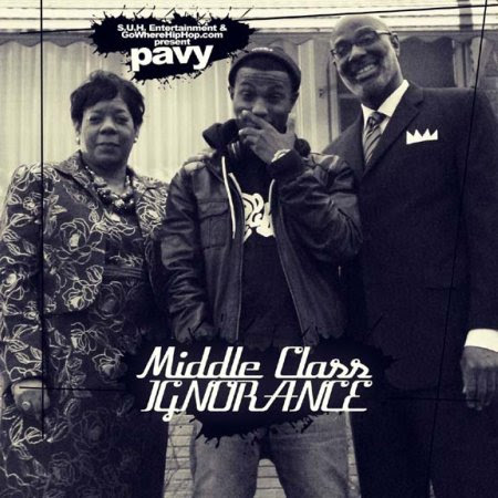 Pavy - Middle Class Ignorance