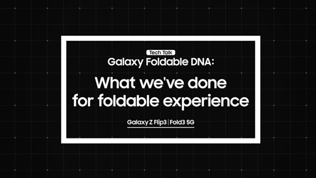 [Tech Talk] – Customisable and Convenient, Samsung's Foldable UX Gets a Fresh Face for Galaxy Z Fold3 5G and Galaxy Z Flip3 5G