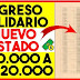 Ingreso Solidario Nuevo Listado $ 160.000 a $ 1.120.000   Verifíque Su CC