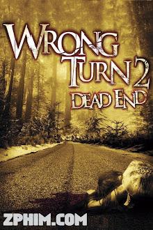 Ngã Rẽ Tử Thần 2: Đường Cùng - Wrong Turn 2: Dead End (2007) Poster