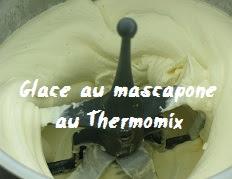recette de la Glace au mascarpone au Thermomix