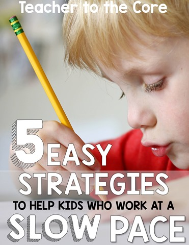 Outstanding blog post to help those slower workers get classwork done. Free reources, anchor charts & student reward coupons  help kids and teachers get it done.