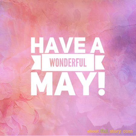 Have a wonderful May from About That Story