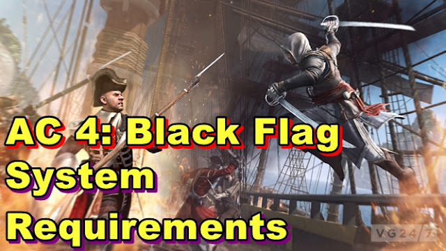 Assassins Creed 4:Black Flag PC System Requirements