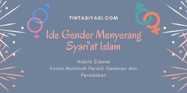 Ide Gender Menyerang Syari'at Islam