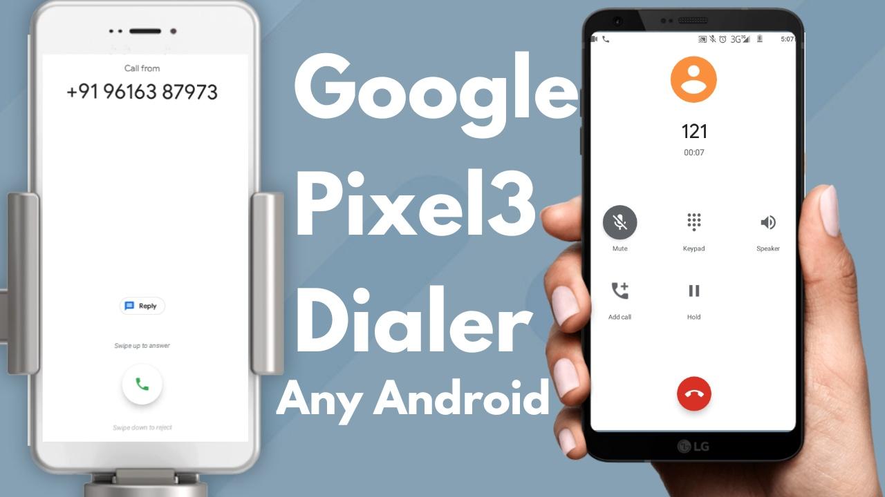 Pixel 3 Dialer