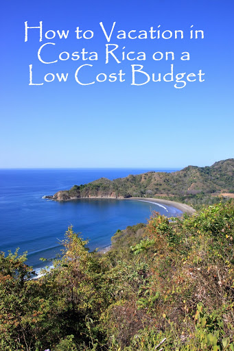 How to Vacation in Costa Rica on a budget
