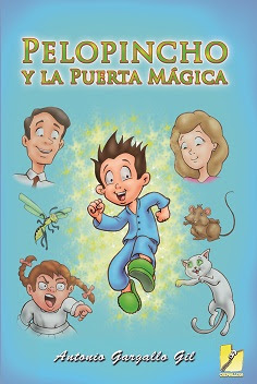 """""""Pelopincho y la puerta mágica"""", de Antonio Gargallo Gil"""