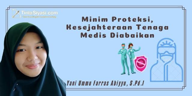 Minim Proteksi, Kesejahteraan Tenaga Medis Diabaikan