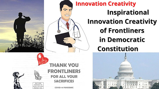 Inspirational Innovation Creativity of Frontliners in Democratic Constitution