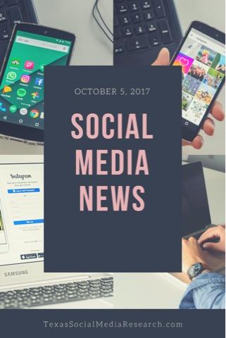 Social Media News - October 5, 2017
