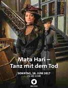 Mata Hari: Tanz mit dem Tod (2017) ()