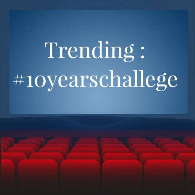 Trending : #10yearschallege
