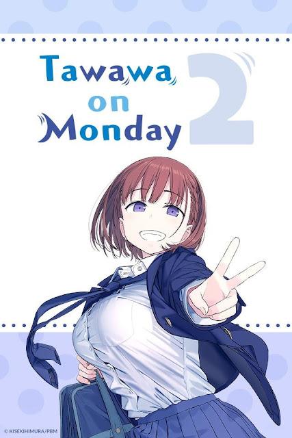 Tawawa on Monday Two
