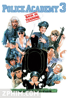 Học Viện Cảnh Sát 3 - Police Academy 3: Back in Training (1986) Poster