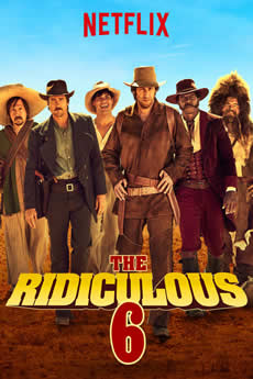 Capa The Ridiculous 6 Torrent