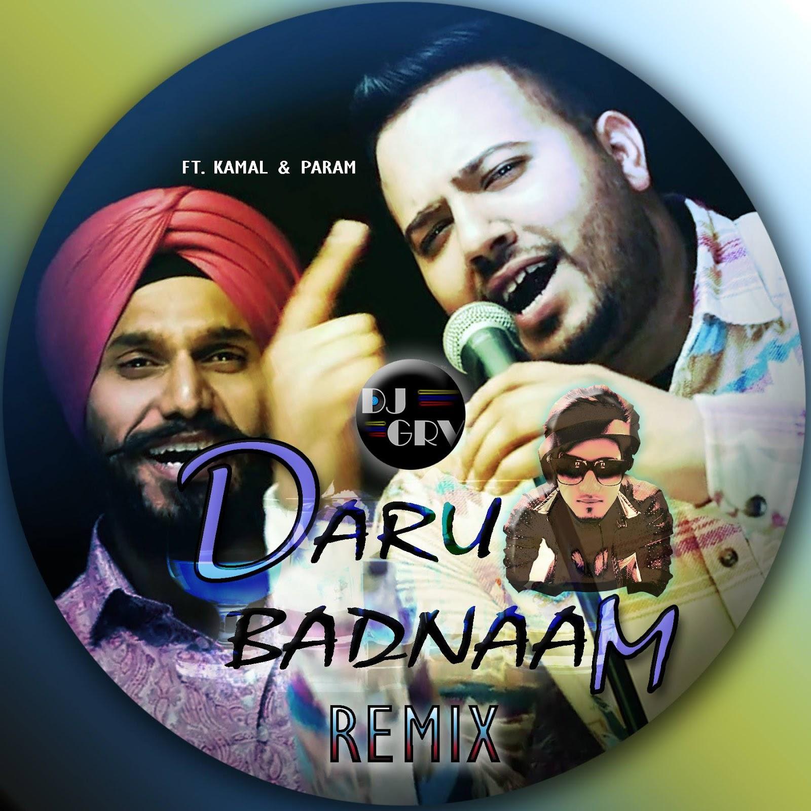 Daru Badnaam Song 2018: Daru Badnaam, Kamal & Param