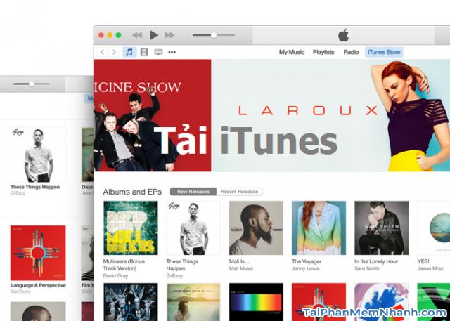 Tải iTunes để kết nối iPhone, tải nhạc tải game ảnh cho iPhone