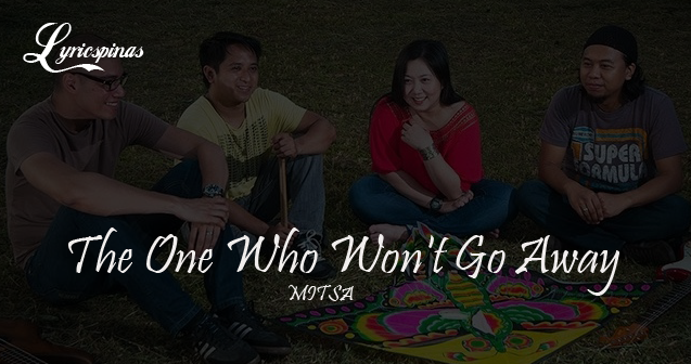 Mitsa 'The One Who Won't Go Away'