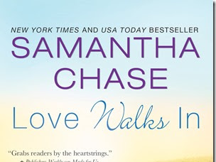 New Release: Love Walks In (The Shaughnessy Brothers #2) by Samantha Chase + Excerpt and GIVEAWAY