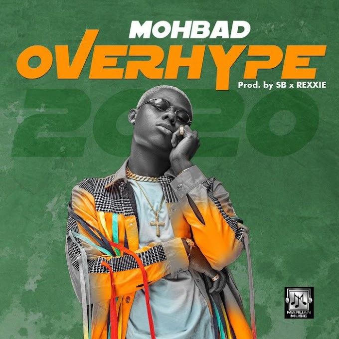 [Music] Mohbad – Over Hype