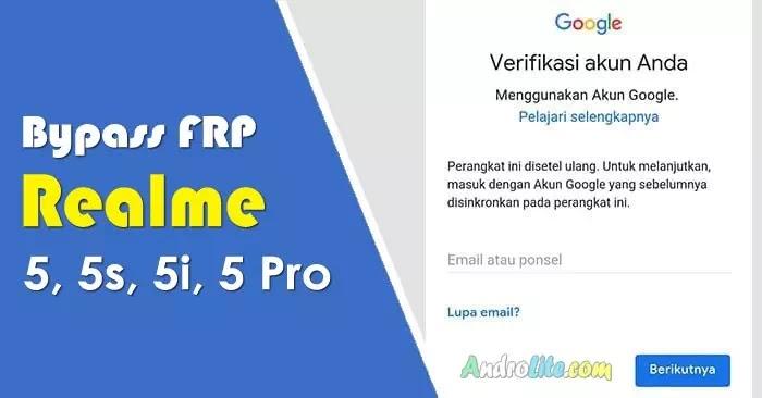 Bypass FRP Lock Realme 5, 5s, 5i, 5 Pro