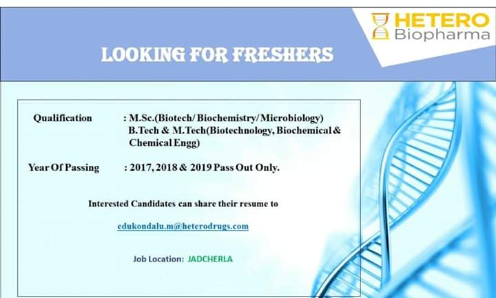 HETERO Biopharma - Urgent Openings for Freshers & Experienced - R&D / Production / Manufacturing / FR&D / EHS Departments