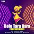 Bolo Tara Rara | Octapad Mix | DJ NARESH NRS | 2020