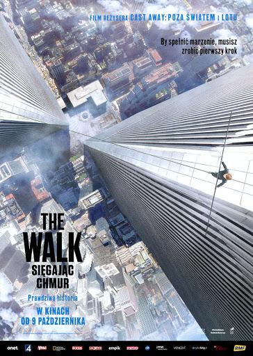 Przód ulotki filmu 'The Walk. Sięgając Chmur'