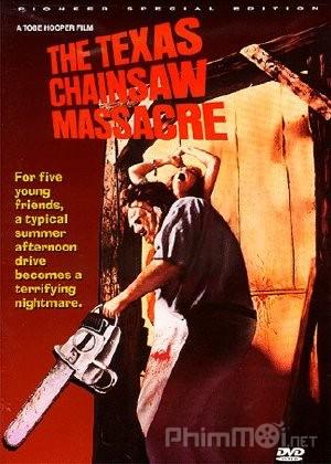 Tử thần vùng Texas - The Texas Chain Saw Massacre (1974)