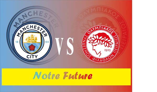 Manchester City VS Olympiakos : Skor 3-0 untuk City