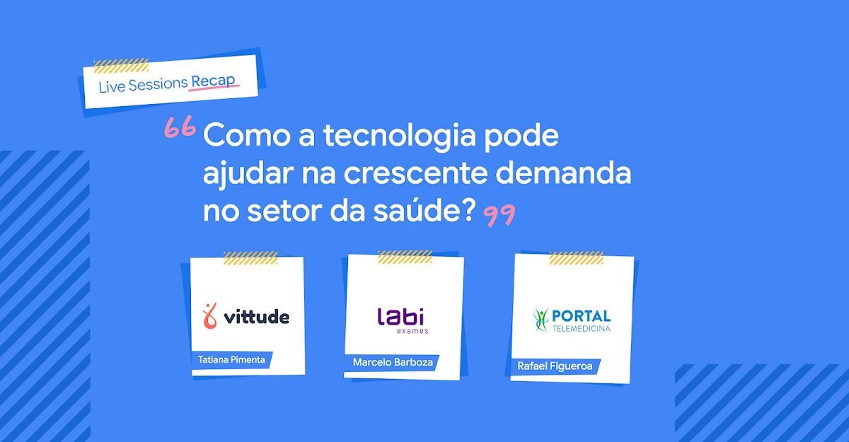 Título do post: como a tecnologia pode ajudar na crescente demanda no setor da saúde, com Marcelo Barboza, Tatiana Pimenta e Rafael Figueroa