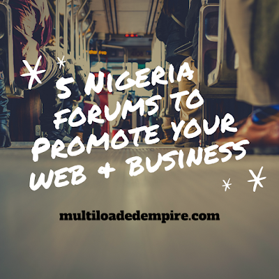 nigerian forums to promote your website